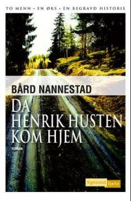 Da Henrik Husten kom hjem