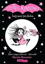 Isadora Måneblomst begynner på skolen