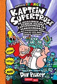 Kaptein Supertruse og invasjonen av de utrolig slemme kantinedamene fra verdensrommet (og det påfølg