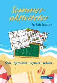 Sommeraktiviteter for hele familien : quiz, hjernetrim, kryssord, sudoku