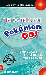 POKEMON GO HEMMELIGE TIPS