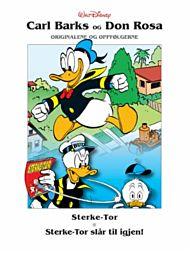 Sterke-Tor ; Sterke-Tor slår til igjen! ; Den kvikkeste ; Donalds atombombe ; Høyt oppe og langt ned