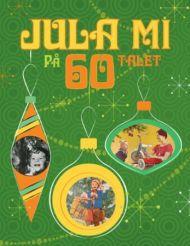 Jula mi på 60-talet