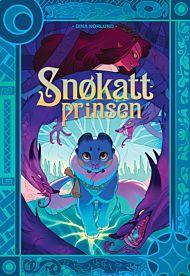 Snøkattprinsen. SIGNERT ved nettbestilling - signerte bøker sendes ved utgivelse.