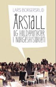 Ã…rstall og holdepunkter i norgeshistorien