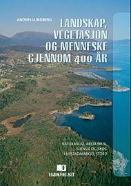 Landskap, vegetasjon og menneske gjennom 400 år