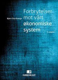 Forbrytelser mot vårt økonomiske system