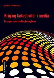 Krig og katastrofer i media