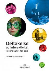 Deltakelse og interaktivitet i scenekunst for barn