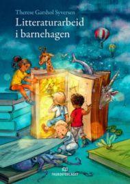 Litteraturarbeid i barnehagen