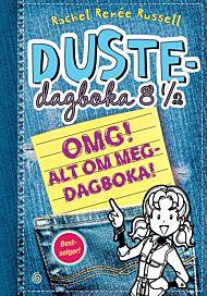 Dustedagboka 8 1/2. OMG! Alt om meg-dagboka. Lag din egen dustedagbok