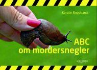 ABC om mordersnegler