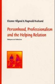 Personhood, professionalism and the helping relation