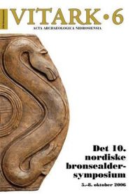 Det 10. nordiske bronsealdersymposium
