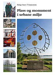 Plass og monument i urbane miljø