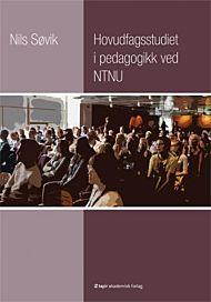 Hovudfagsstudiet i pedagogikk ved NTNU