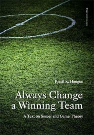 Always change a winning team