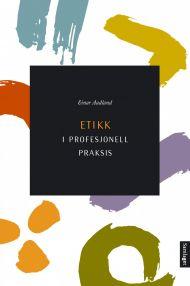Etikk i profesjonell praksis