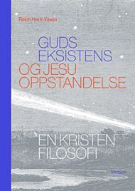 Guds eksistens og Jesu oppstandelse