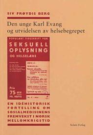 Den unge Karl Evang og utvidelsen av helsebegrepet