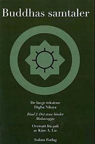 Buddhas samtaler = Digha nikaya : mahavagga