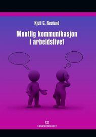 Muntlig kommunikasjon i arbeidslivet
