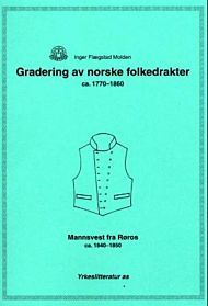 Gradering av norske folkedrakter ca. 1770-1860