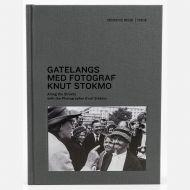 Gatelangs med fotograf Knut Stokmo