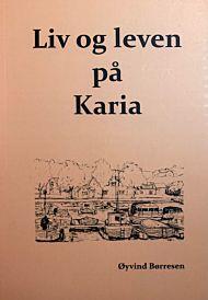 Liv og leven på Karia