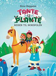 Tante Plante reiser til Nordpolen
