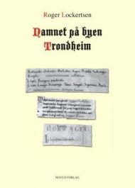 Namnet på byen Trondheim