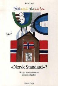 Sámi skuvla vai Norsk Standard?
