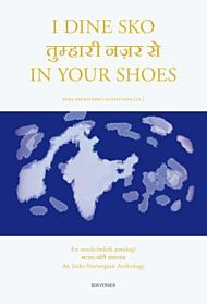 I dine sko = In your shoes : an Indo-Norwegian anthology