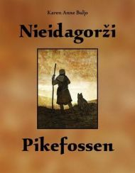 Nieidagorzi = Pikefossen