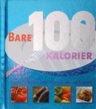 Bare 100 kalorier