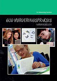 God vurderingspraksis i grunnskolen