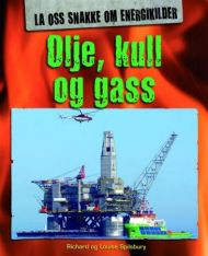 Olje, kull og gass