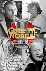 Gull til Norge!