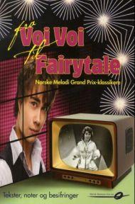 Fra Voi Voi til Fairytale