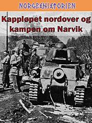 Kappløpet nordover og kampen om Narvik