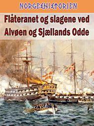 Flåteranet og slagene ved Alvøen og Sjællands odde