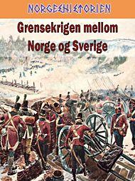 Grensekrigen mellom Norge og Sverige