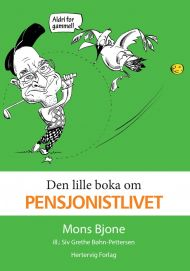 Den lille boka om pensjonistlivet