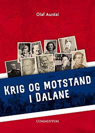 Krig og motstand i Dalane 1940-1945
