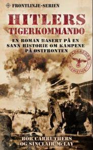 Hitlers Tigerkommando