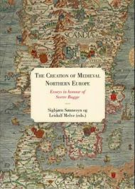 The creation of medieval northern Europe