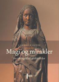 Magi og mirakler