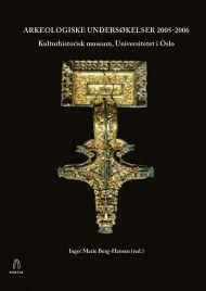 Arkeologiske undersøkelser 2005-2006