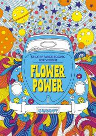 Flower power. Kreativ fargelegging for voksne