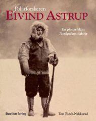 Polarforskeren Eivind Astrup